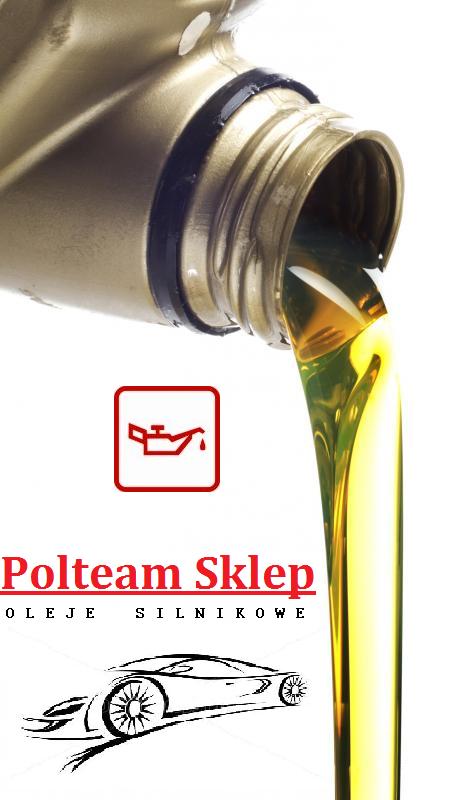 oleje silnikowe Polteam Knurów