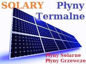 Płyny Solarne - Termalne